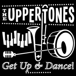Get Up & Dance - Single by The Uppertones