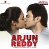 Arjun Reddy Original Motion Picture Soundtrack