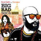 Big Bad Soca (feat. Shenseea) [Remix]