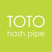 TOTO - Hash Pipe
