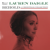 Lauren Daigle - Behold artwork