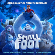Smallfoot (Original Motion Picture Soundtrack) - Various Artists - Various Artists