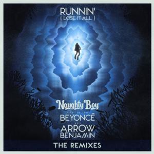 Naughty Boy - Runnin' (Lose It All) [feat. Beyoncé & Arrow Benjamin] [Zinc Remix]