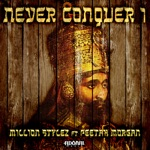 Million Stylez - Never Conquer I (feat. Peetah Morgan)