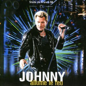 Johnny Hallyday - Stade de France 98 - Johnny allume le feu (Live)
