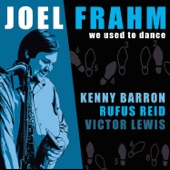 Joel Frahm - We Used To Dance