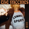 Combat Sports, The Vaccines