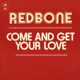 Redbone - Come and Get Your Love MP3