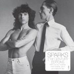 Sparks - I Want to Be Like Everybody Else