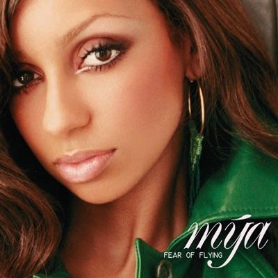 Fear of Flying ((Bonus Tracks)) - Mya