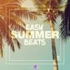 Easy Summer Beats, Vol. 2