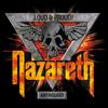 Loud & Proud! Anthology - Nazareth