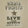 Live From Austin Music Hall, Chris Tomlin