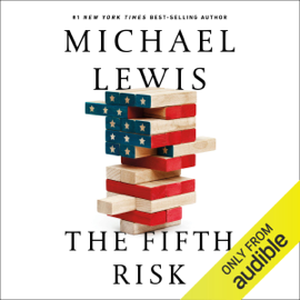 The Fifth Risk (Unabridged) audiobook