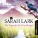 Sarah Lark - Die Legende des Feuerberges - Die Feuerblüten-Trilogie, Band 3 (Ungekürzt)