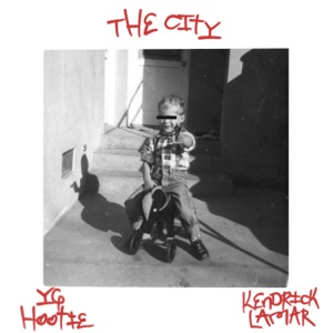 The City (feat. Kendrick Lamar) - Single Mp3 Download