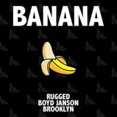 Banana (feat. Boyd Janson & Brooklyn)
