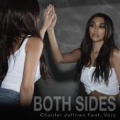Chantel Jeffries - Both Sides (feat. Vory)