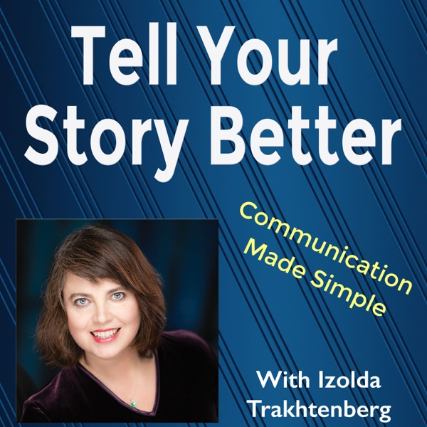 Tell Your Story Better!