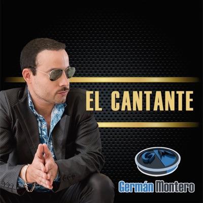 El Cantante - German Montero