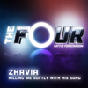 Zhavia Ward - Killing Me Softly With His Song (The Four Performance) artwork