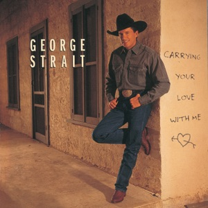 George Strait - Carrying Your Love With Me - Line Dance Music