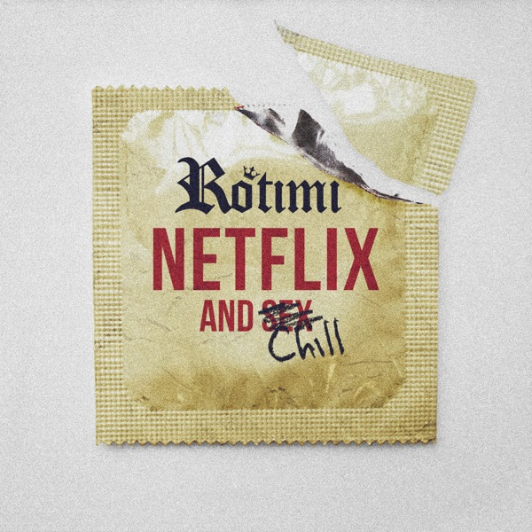 Netflix and Chill - Single