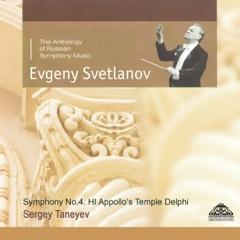 Taneyev: Symphony No. 4 & Appollo's Temple, Delphi