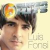 6 Super Hits Luis Fonsi EP