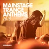 Mainstage Trance Anthems 2018