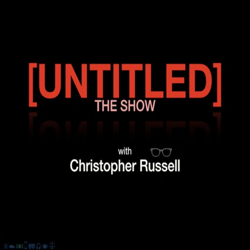 Cover image of [UNTITLED] The Show: with Christopher Russell