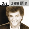 20th Century Masters The Millennium Collection The Best of Conway Twitty Vol 2