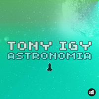 descargar mp3 de Tony Igy Astronomia