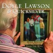 Doyle Lawson & Quicksilver - Can You Hear Me Now