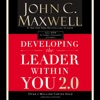 Developing the Leader Within You 2.0 AudioBook Download