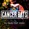 Cancer Bats - The Spark That Moves artwork