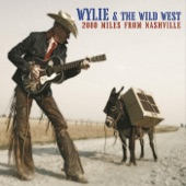 Wylie & The Wild West - Stranded on a Gravel Road