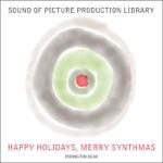 Happy Holidays, Merry Synthmas