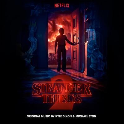 Stranger Things 2 (A Netflix Original Series Soundtrack) [Deluxe] - Kyle Dixon & Michael Stein album