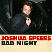 Bad Night - Joshua Speers