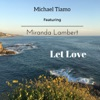 Let Love feat Miranda Lambert Single