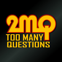 Too Many Questions (2MQ) podcast