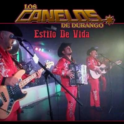 Estilo De Vida - Los Canelos de Durango