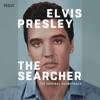 Elvis Presley: The Searcher (The Original Soundtrack), Elvis Presley