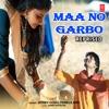 Maa No Garbo Reprised Single