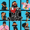 Tory Lanez - LoVE me NOw  artwork