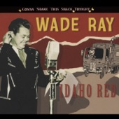 Wade Ray - Excuse Me