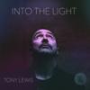Tony Lewis - Into the Light  arte