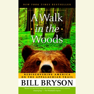 A Walk in the Woods: Rediscovering America on the Appalachian Trail (Unabridged) - Bill Bryson audiobook, mp3
