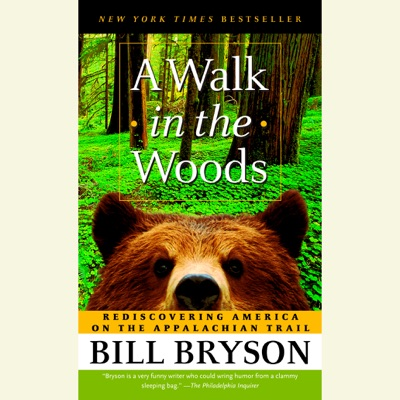 A Walk in the Woods: Rediscovering America on the Appalachian Trail (Unabridged)